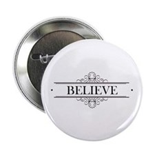 "Believe Calligraphy 2.25"" Button"