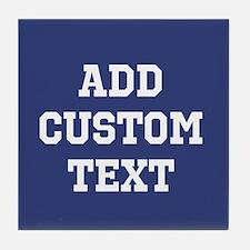 Custom Sports Text Blue White Tile Coaster
