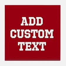 Custom Sports Text Red White Tile Coaster