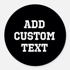Custom Sports Text Black and White Round Car Magne