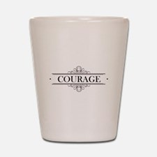 Courage Calligraphy Shot Glass
