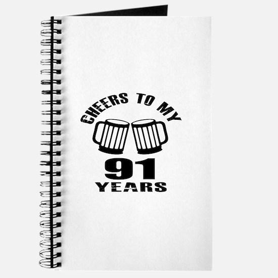 Cheers To My 91 Years Birthday Journal