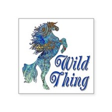 "Wild Thing Square Sticker 3"" x 3"""