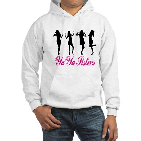 Ya Ya Sisters Hooded Sweatshirt