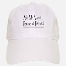 Paying it Forward Baseball Baseball Cap