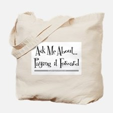 Paying it Forward Tote Bag