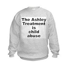 Ashley Treatment = Child Abuse Sweatshirt