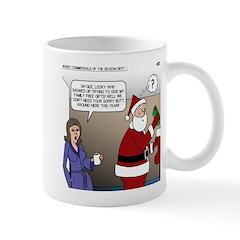 Santa Disrespected Mug