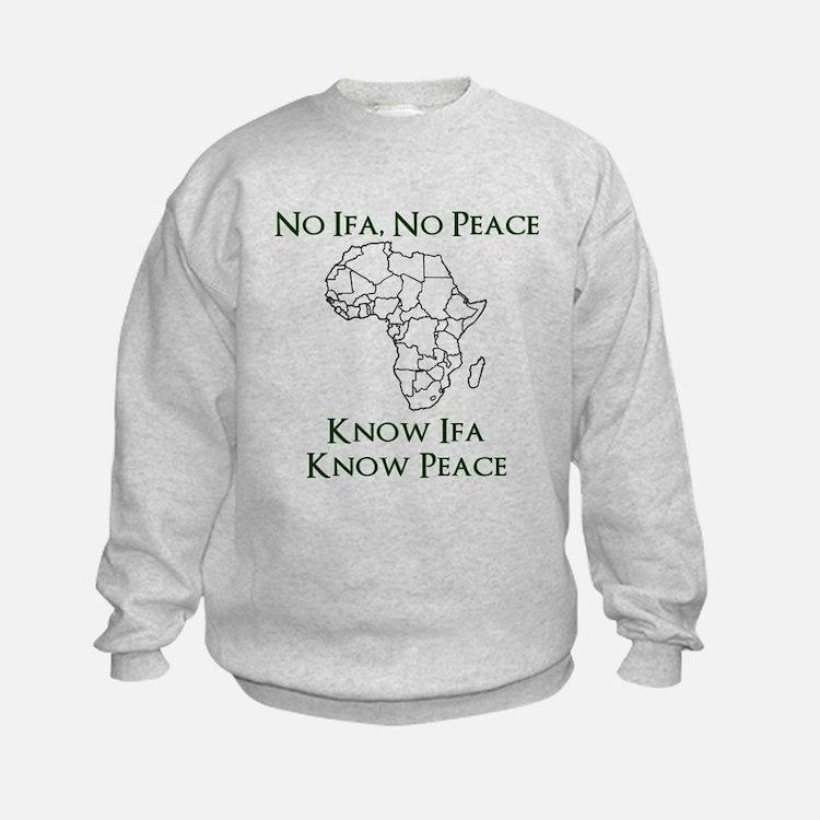 Know Ifa Sweatshirt