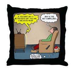 Stupid Holiday Commercial Throw Pillow