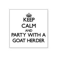 Keep Calm and Party With a Goat Herder Sticker
