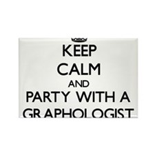 Keep Calm and Party With a Graphologist Magnets