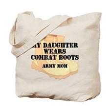 Army Mom Daughter Desert Combat Boots Tote Bag