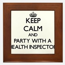 Keep Calm and Party With a Health Inspector Framed