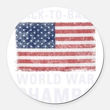 Back to Back World War Champs Round Car Magnet