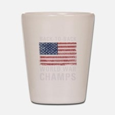 Back to Back World War Champs Shot Glass