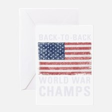 Back to Back World War Champs Greeting Card