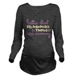 Better Start Running Long Sleeve Maternity T-Shirt