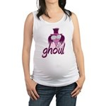 Its a Ghoul Maternity Tank Top