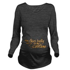 This Belly is My Costume Long Sleeve Maternity T-S