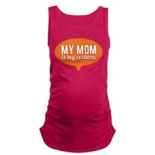 My Mom is my Costume Maternity Tank Top