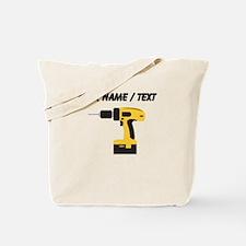 Custom Power Drill Tote Bag