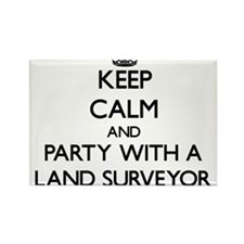 Keep Calm and Party With a Land Surveyor Magnets
