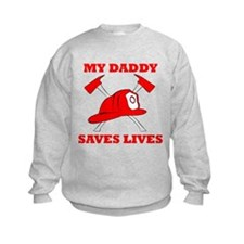 My Daddy Saves Lives Sweatshirt