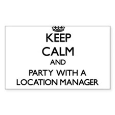 Keep Calm and Party With a Location Manager Sticke