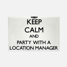 Keep Calm and Party With a Location Manager Magnet