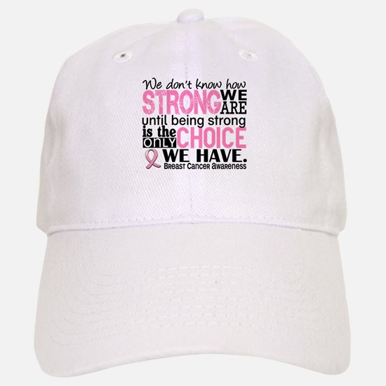 Breast Cancer HowStrongWeAre Baseball Baseball Cap