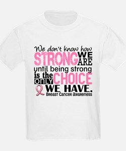Breast Cancer HowStrongWeAre T-Shirt