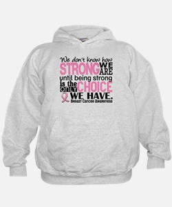 Breast Cancer HowStrongWeAre Hoodie