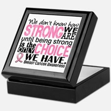 Breast Cancer HowStrongWeAre Keepsake Box