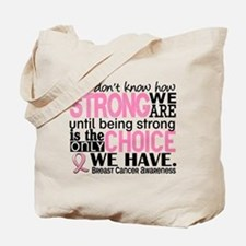 Breast Cancer HowStrongWeAre Tote Bag