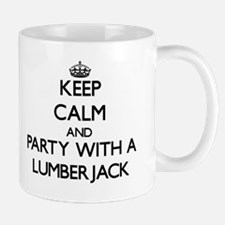 Keep Calm and Party With a Lumberjack Mugs
