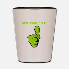 Custom Green Thumbs Up Shot Glass