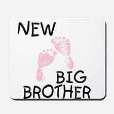New Big Brother (pink) Mousepad