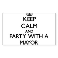 Keep Calm and Party With a Mayor Decal