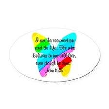 JOHN 11:25 Oval Car Magnet