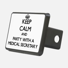 Keep Calm and Party With a Medical Secretary Hitch