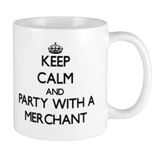 Keep Calm and Party With a Merchant Mugs