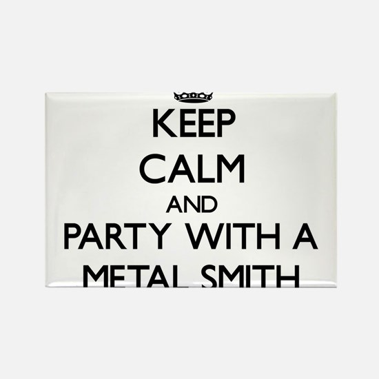 Keep Calm and Party With a Metal Smith Magnets