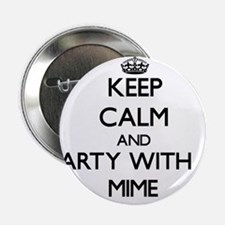 """Keep Calm and Party With a Mime 2.25"""" Button"""