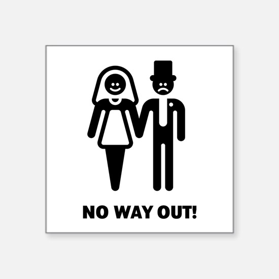 """No Way Out! (Stag Night / B Square Sticker 3"""" x 3"""""""