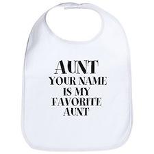 Favorite Aunt (Custom) Bib