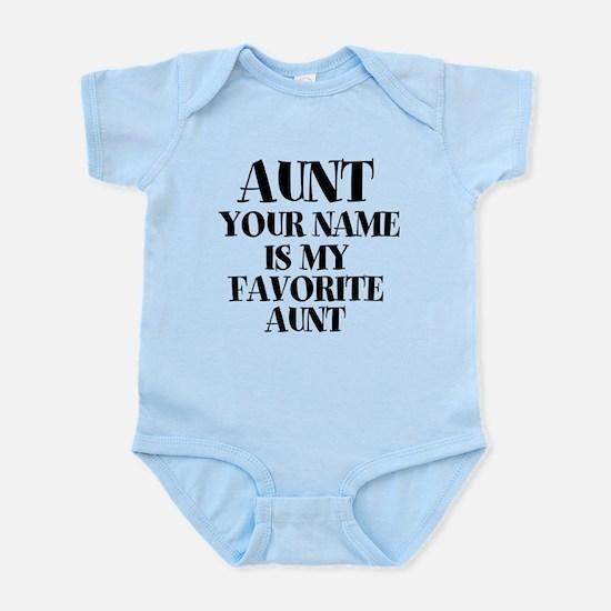 Favorite Aunt (Custom) Body Suit