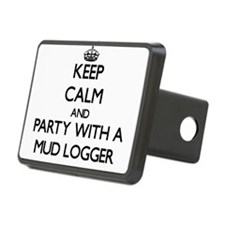 Keep Calm and Party With a Mud Logger Hitch Cover