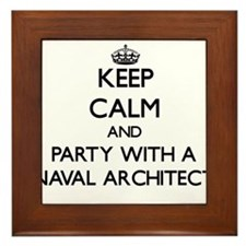 Keep Calm and Party With a Naval Architect Framed