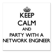 Keep Calm and Party With a Network Engineer Square